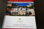 IFATS2012第10回会議ケベック10月5~7日 IFATS QUEBEC 2012 CONFERENCE 10th Annual Meeting October 5-7 2012